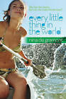 Every Little Thing in the World by Nina De Gramont (Paperback, 2011)
