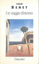 Juan Benet, Un viaggio d'inverno, Guidadi, Napoli 1993