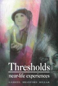 Thresholds-Near-Life-Experiences-by-Millar-Gabriel-B