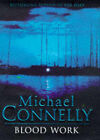 Blood Work by Michael Connelly (Hardback, 1998)