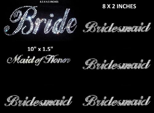 LOT OF 10 RHINESTONE WEDDING PARTY IRON ON 1 BRIDE1 MAID OH HONOR 8 BRIDESMAID