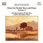 Giovanni Bottesini - Bottesini: Music for Double Bass & Piano, Vol. 1 (1998)