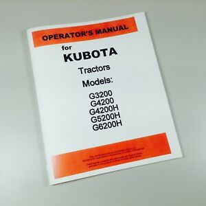 KUBOTA G3200 G4200 G4200H G5200H G6200H TRACTOR OPERATORS OWNERS