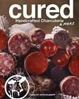 Cured: Handcrafted Charcuteria & More by Charles Wekselbaum (Hardback, 2016)