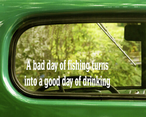 2 A BAD DAY OF FISHING DECALs Sticker For Car Window Bumper Laptop Jeep