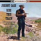 Ride This Train by Johnny Cash (Vinyl, Apr-2014, Wax Time)