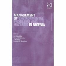 Management of Environmental Problems and Hazards in Nigeria, , Excellent Book