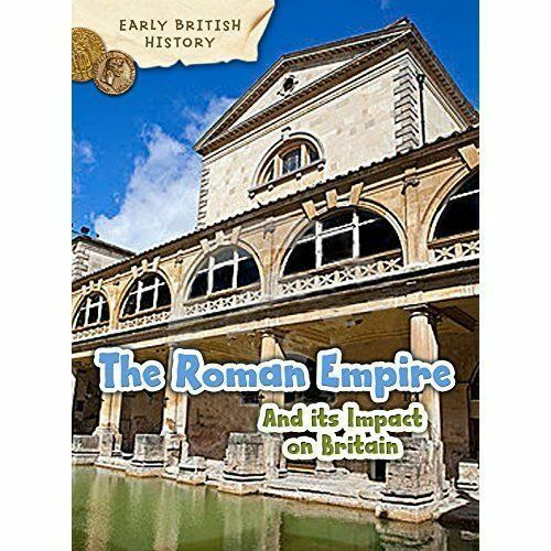 The Roman Empire and its Impact on Britain by Claire Throp (Paperback, 2016)