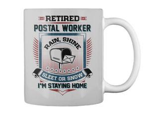 Supersoft Retired Postal Worker - Rain, Shine Sleet Or Snow I'm Gift Coffee Mug