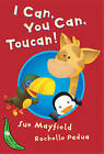 I Can, You Can, Toucan: Green Banana by Sue Mayfield (Paperback, 2005)