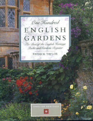 One Hundred English Gardens,Patrick Taylor