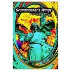 Grandmother's Wings 9781403394101 by Joe N. Rodriguez Book