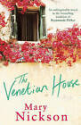 The Venetian House by Mary Nickson (Paperback, 2006)