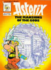 The Mansions of the Gods by Goscinny, Uderzo (Paperback, 1995)