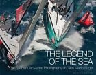The Legend of the Sea: The Spectacular Marine Photography of Gilles Martin-Raget by Gilles Martin-Raget (Hardback, 2014)