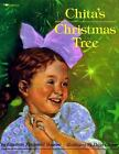 Chita's Christmas Tree by Elizabeth Fitzgerald Howard (1993, Picture Book, Reprint)