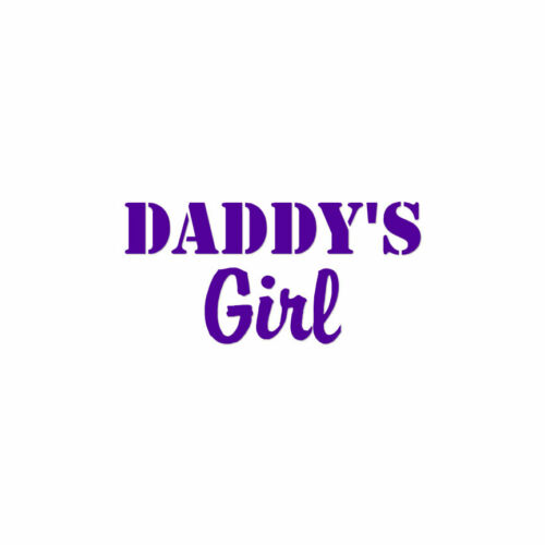 Vinyl Decal Sticker ebn1616 Multiple Color /& Sizes Daddy/'s Girl