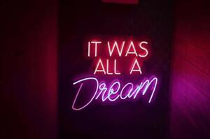 """It Was All A Dream Neon Sign Beer Bar Decor Gift 14""""X10"""" Light Lamp Bedroom Gift by Ebay Seller"""