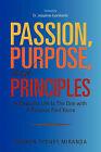 Passion, Purpose, and Principles by Sharon Miranda (Paperback / softback, 2011)