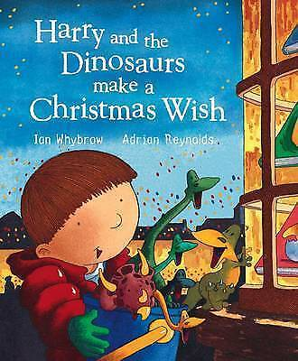 """""""AS NEW"""" Harry and the Dinosaurs Make a Christmas Wish, Whybrow, Ian, Book"""