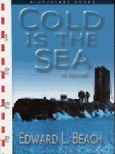Cold is the Sea: A Novel (Bluejacket Books), Beach, Edward L., Acceptable Book