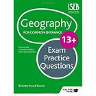 Geography for Common Entrance 13+ Exam Practice Questions by Belinda Froud-Yannic (Paperback, 2014)