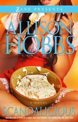 Scandalicious A Novel By Allison Hobbs 2011 Paperback Ebay