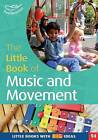 The Little Book of Music and Movement by Judith Harries (Paperback, 2015)