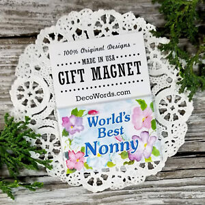 World-039-s-Best-NONNY-Gift-MAGNET-DecoWords-USA-Relative-Family-Special-Spelling