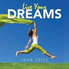 Live Your Dreams Part Three of My Pain Woke Me up Trilogy 9781496910851 Criss