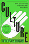 Culture: Leading Scientists Explore Societies, Art, Power, and Technology by John Brockman (Paperback, 2016)
