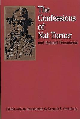 The Confessions of Nat Turner: and Related Documents (Bedford Series in History