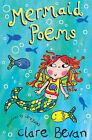 Mermaid Poems by Clare Bevan (Paperback, 2005)