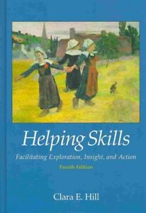 Helping-Skills-Facilitating-Exploration-Insight-and-Action-Hardcover-by