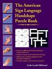 The American Sign Language Handshape Puzzle Book by Linda Lascelle Hillebrand (Paperback, 2004)