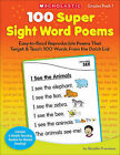 100 Super Sight Word Poems, Grades PreK-1: Easy-To-Read Reproducible Poems That Target & Teach 100 Words from the Dolch List by Rosalie Franzese (Paperback / softback)