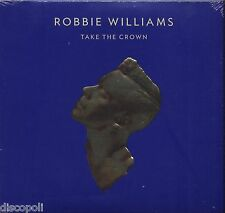 ROBBIE WILLIAMS - Take the crown - CD + DVD DELUXE EDITION 2012 SEALED SIGILLATO