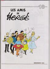 Les Amis de Hergé n°18 retirage. Décembre 1993. ETAT NEUF