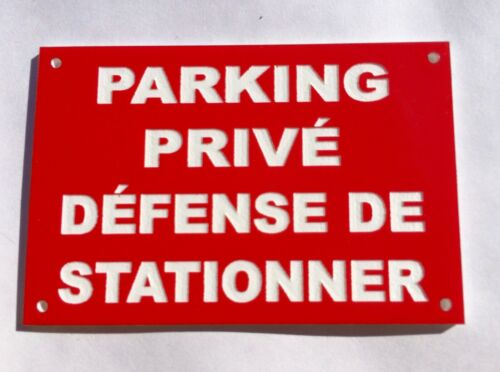 """panneau /""""PARKING PRIVÉ DÉFENSE DE STATIONNER/"""" signalétique"""