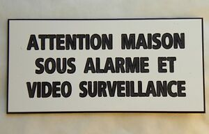 plaque gravée ATTENTION MAISON SOUS ALARME ET VIDEO SURVEILLANCE petit format