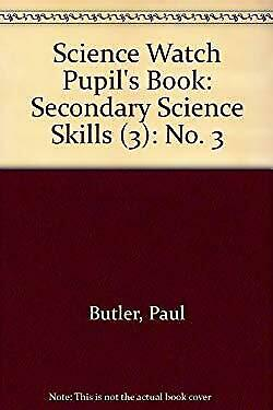 Science Watch Pupil's Book : Secondary Science Skills (3) by Carrington, David