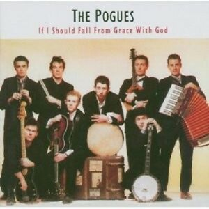 THE-POGUES-IF-I-SHOULD-FALL-FROM-GRACE-WITH-GOD-CD-NEU