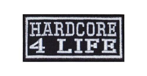 Hardcore 4 Life Biker Heavy Rocker PATCH RICAMATE tonaca MOTO BADGE Stick
