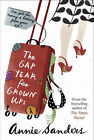 The Gap Year for Grown-ups by Annie Sanders (Hardback, 2008)