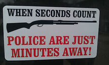 police are minutes away decal sticker 2nd Amendment Ammo Gun Rights ar15
