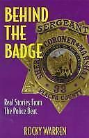 Behind the Badge: Real Stories from the Police Beat