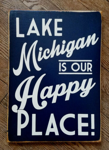 Lake Michigan Sign Lake Michigan is our Happy Place  Distressed Wood Sign
