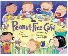 The Peanut-Free Cafe (pb)by Gloria Koster - Kids dealing with peanut allergy NEW