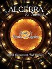 Algebra for Tutoring Book 1 Basics of Algebra by Rubik Yegoryan 9781425982164