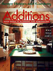 Additions: Your Guide to Planning and Remodeling by Better Homes & Gardens (Paperback, 1997)